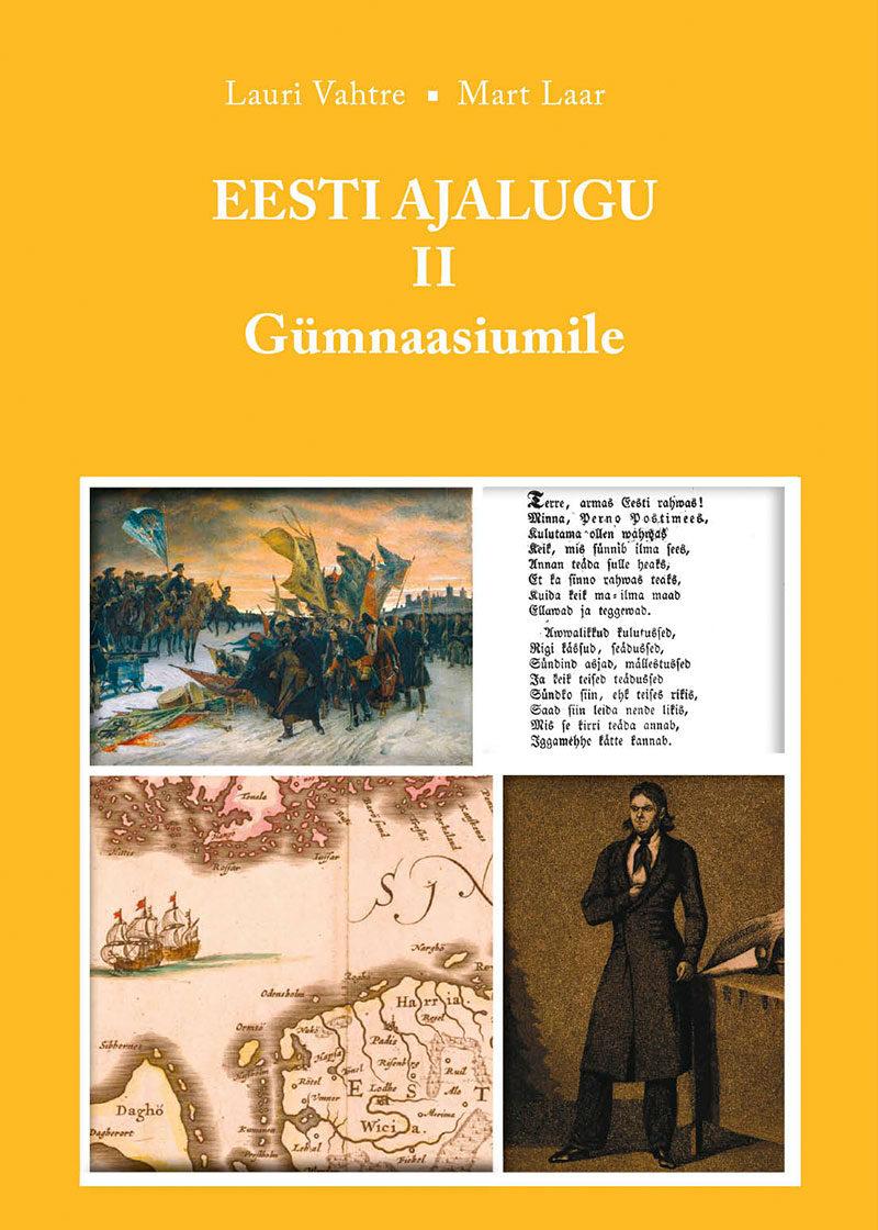 Eesti ajalugu gümnaasiumile II osa