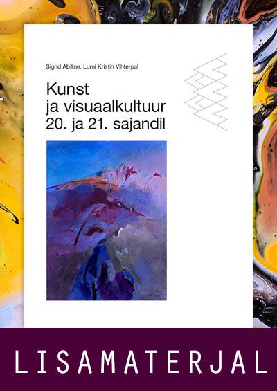 """Kaanepilt. Lisamaterjal õpikule """"Kunst ja visuaalkultuur 20. ja 21. sajandil""""."""""""