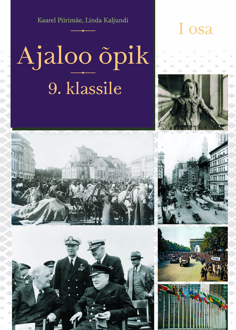 Üheksanda klassi ajalooõpiku kaanepilt. Autorid: Kaarel Piirimäe ja Linda Kaljundi